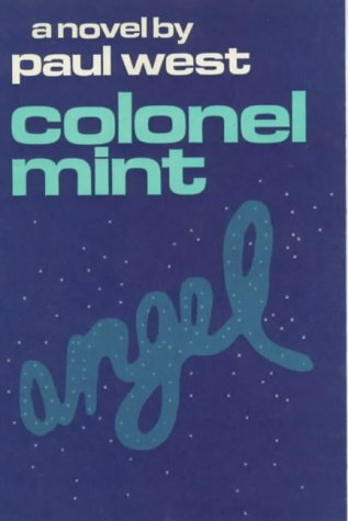 Colonel Mint (9780714509686) by Paul West
