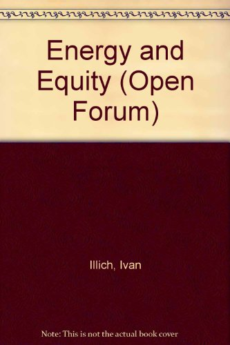 9780714510576: Energy and Equity (Open Forum)