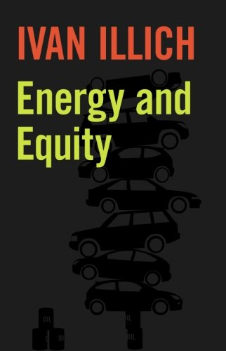 9780714510583: Energy and Equity (Ideas in Progress)