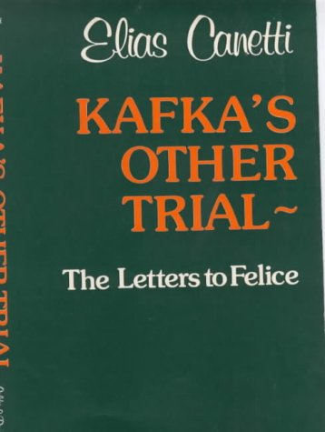 9780714511368: Kafka's Other Trial: The Letters to Felice