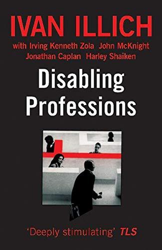 9780714525105: Disabling Professions (Ideas in Progress)