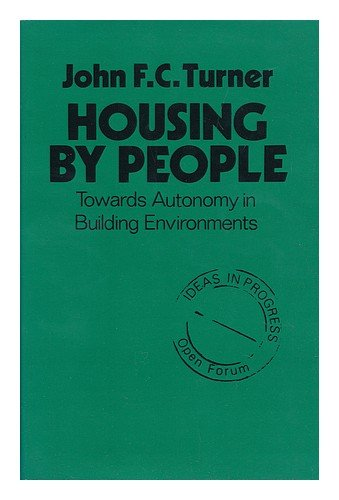 9780714525686: Housing by People