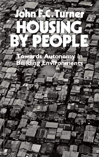 9780714525693: Housing by People: Towards Autonomy in Building Environments