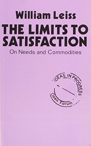 The Limits to Satisfaction: On Needs and Commodities