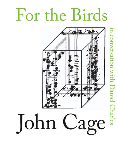 9780714526911: For the Birds: John Cage in Conversation with Daniel Charles