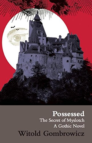 9780714527383: Possessed: The Secret of Myslotch: A Gothic Novel (Possessed Ppr)