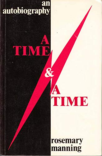 9780714527468: Time and a Time: Autobiography