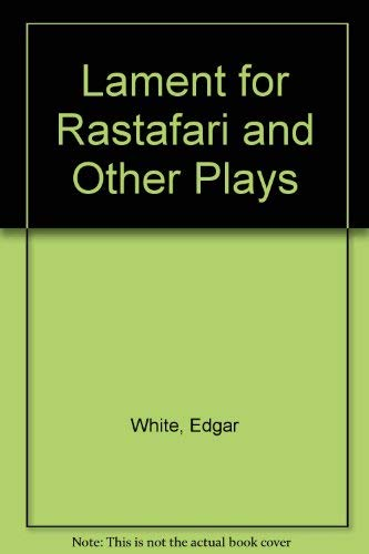 9780714527536: Lament for Rastafari and Other Plays