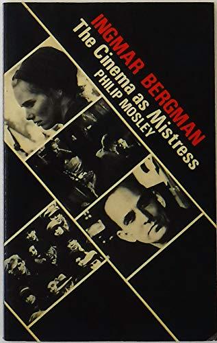 9780714528045: Ingmar Bergman: The Cinema As Mistress