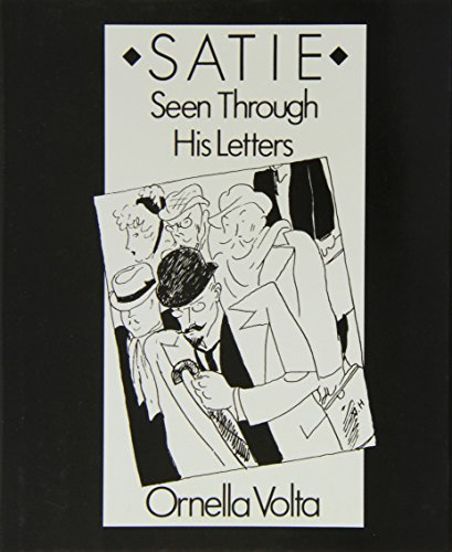 9780714528113: Satie: Seen Through His Letters