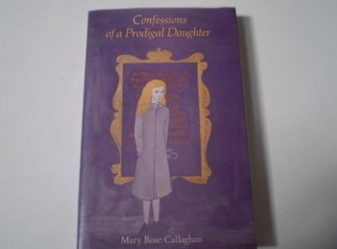9780714528304: Confessions of a Prodigal Daughter
