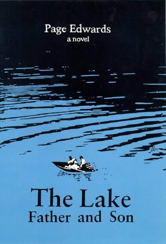 The Lake : Father and Son: Edwards, Page