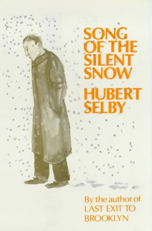 Song of the Silent Snow: Selby Jr., Hubert