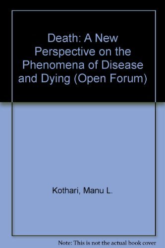 9780714528465: Death: A New Perspective on the Phenomena of Disease and Dying (Open Forum)