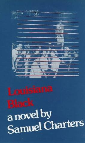 9780714528557: Louisiana Black: A Novel