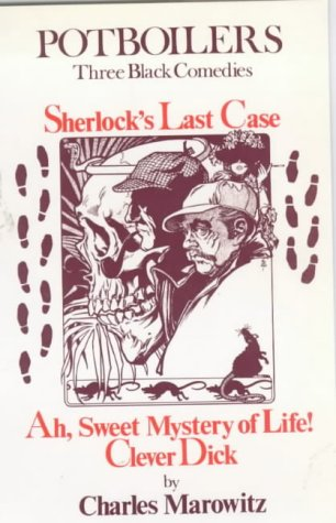 9780714528625: Potboilers: Sherlock's Last Case/Ah, Sweet Mystery of Life/Clever Dick