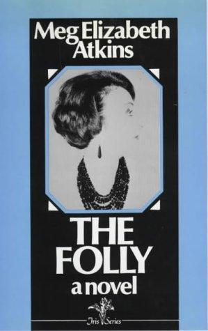 9780714528656: The Folly (Iris series)