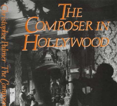 9780714528854: The Composer in Hollywood