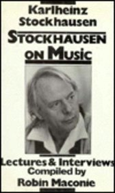 9780714528878: Stockhausen on Music: Lectures and Interviews