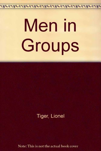9780714528991: MEN IN GROUPS REV/E 2/E