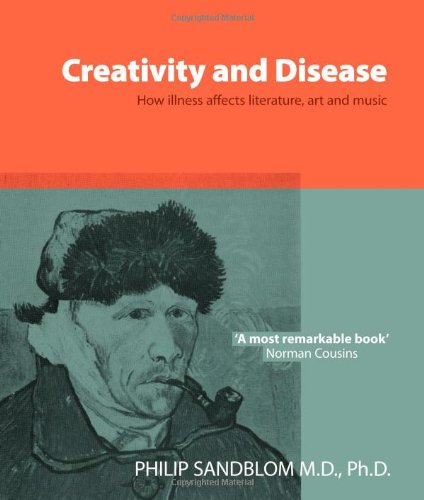 9780714529417: Creativity and Disease: How Illness Affects Literature, Art and Music