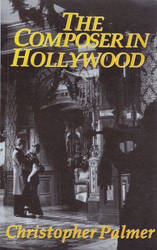9780714529509: The Composer in Hollywood