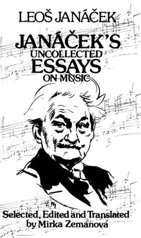 9780714529516: Janacek's Uncollected Essays on Music