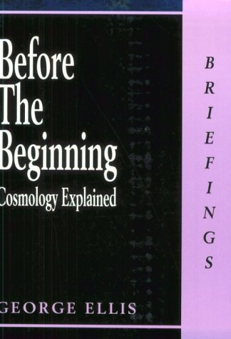 9780714529707: Before the Beginning: Cosmology Explained (Briefings)