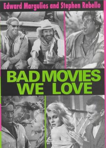 9780714529929: Bad Movies We Love