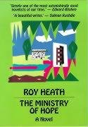 The Ministry Of Hope: Heath, Roy