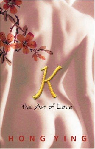 9780714530727: K: The Art of Love