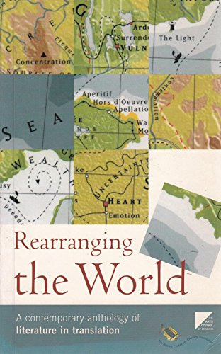 9780714530802: Rearranging the World: A contemporary anthology of literature in translation