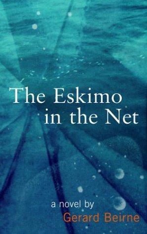 9780714530932: The Eskimo in the Net