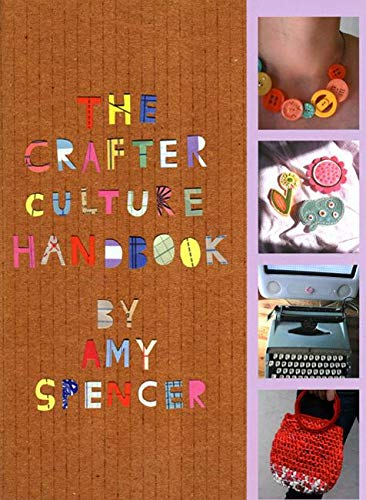 9780714531281: The Crafter Culture Handbook