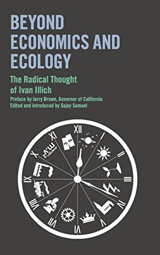 9780714531588: Beyond Economics and Ecology: The Radical Thought of Ivan Illich