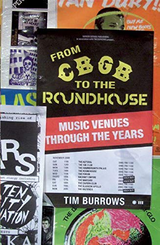 9780714531625: From Cbgb to the Roundhouse: Music Venues Through the Years