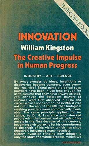 9780714535401: Innovation: Creativity in Industry, Art and Science (A Platform book)