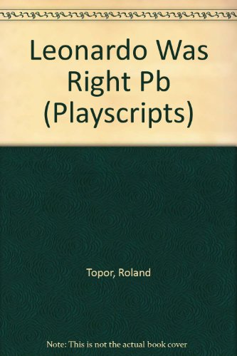 9780714536712: Leonardo Was Right (Playscripts)