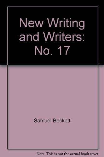New Writing and Writers, 17: Nikolai Bokov, Jan Cremer, Harry Mulisch, Yves Navarre, Robert Pinget,...
