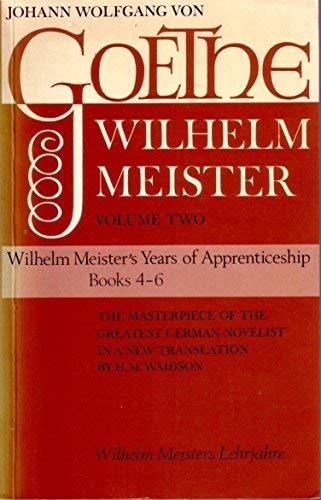 Wilhelm Meister's Years of Apprenticeship: Goethe, Johann Wolfgang