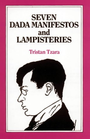 9780714537627: Seven Dada Manifestos and Lampisteries (A Calderbook, CB 358)