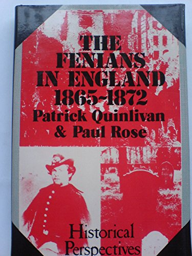 9780714537757: The Fenians in England 1865-1872 (Historical perspectives)