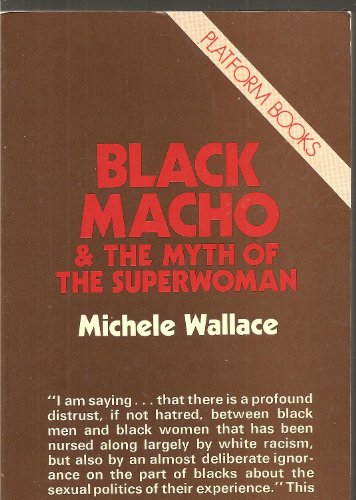 9780714537788: Black macho and the myth of the superwoman.