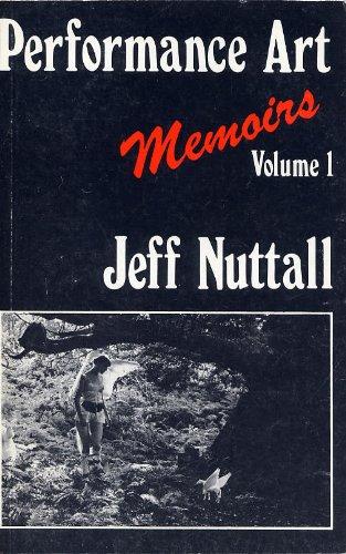9780714537887: Performance Art: Memoirs v. 1