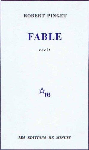 Fable: Pinget, Robert
