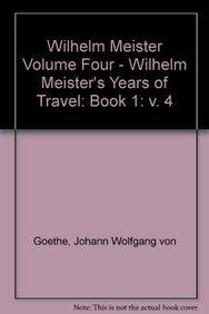 Wilhelm Meister, Vol. 2: Years of Travel Book 1 (9780714538273) by Johann Wolfgang von Goethe