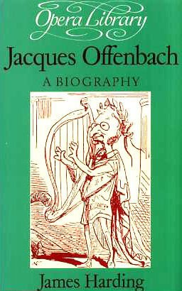 9780714538419: Jacques Offenbach (Opera Library)