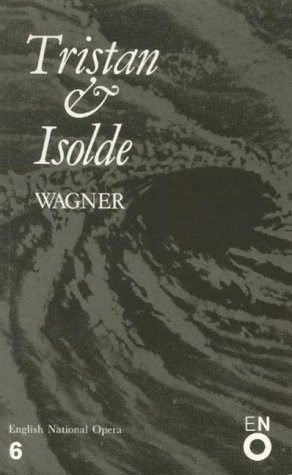 9780714538495: Tristan and Isolde: English National Opera Guide 6 (English National Opera Guides)