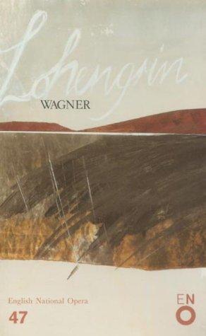 9780714538525: Lohengrin (English National Opera Guide)