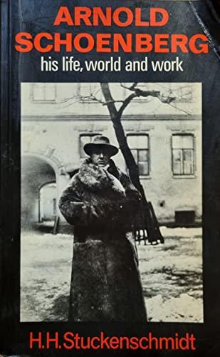 Arnold Schoenberg: Stuckenschmidt, Hans H.